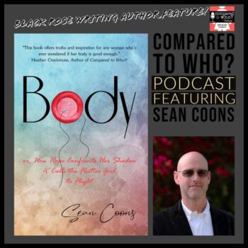 Body by Sean Coons on Compared to Who