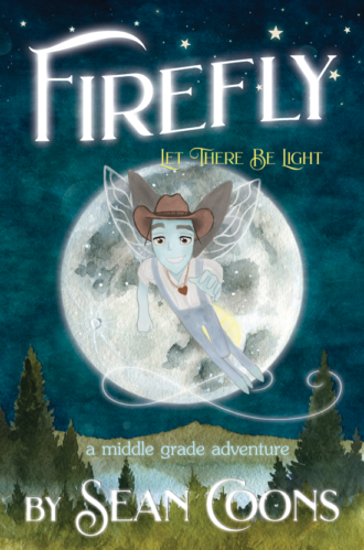 Firefly by Sean Coons - middle grade adventure